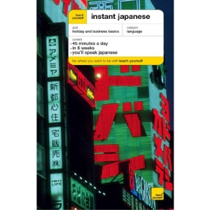 Instant Japanese (Teach Yourself Languages)
