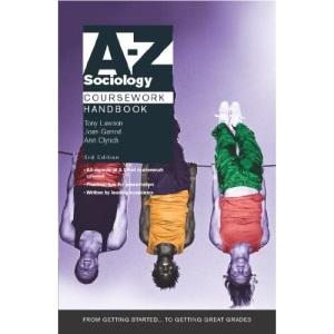 A-Z Sociology Coursework Handbook (A-Z coursework handbook)