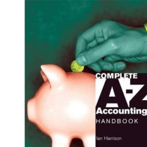 Complete A-Z Accounting Handbook