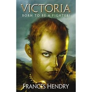 Victoria: Born to be a Warrior