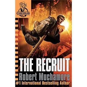 The Recruit: Bk. 1 (CHERUB)
