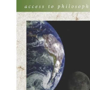 Access to Philopsophy: Ethical Theory 2nd Edition (Access To Philosophy)