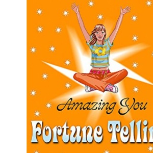 Amazing You: Fortune Telling