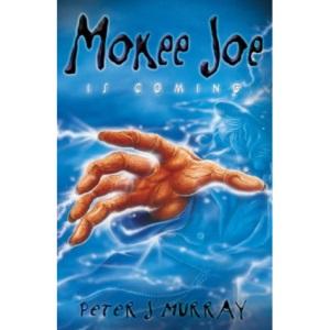 Mokee Joe is Coming