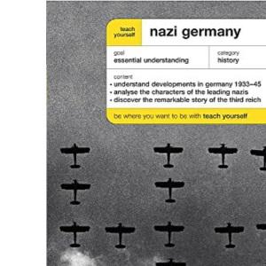 Teach Yourself Nazi Germany (TY History)
