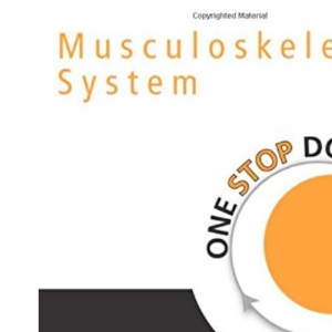 Musculoskeletal System (One Stop Doc)