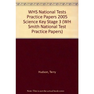 WHS National Tests Practice Papers 2005 Science Key Stage 3 (WH Smith National Test Practice Papers)