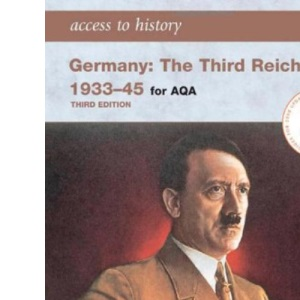 Germany: The Third Reich 1933-45 for AQA (Access to History)