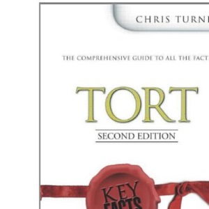Tort Law (Key Facts Law)