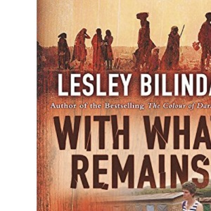 With What Remains: A Woman's Search for Truth in the Country That Murdered Her Husband