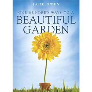 One Hundred Ways to a Beautiful Garden