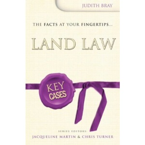 Key Cases: Land Law