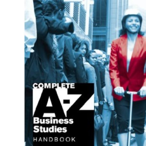 Complete A-Z Business Studies Handbook 5th Edition