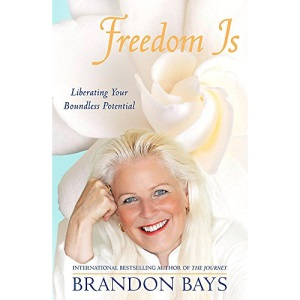 Freedom Is: Liberating your boundless potential