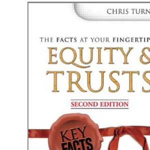 Equity and Trusts (Key Facts)