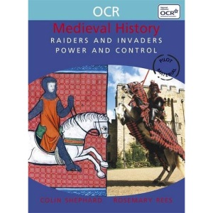 Raiders and Invaders: Power and Control (OCR Modular History)