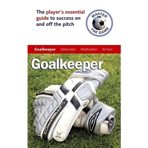 Master the Game: Goalkeeper