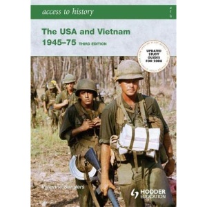 The USA and Vietnam, 1945-75: access to history