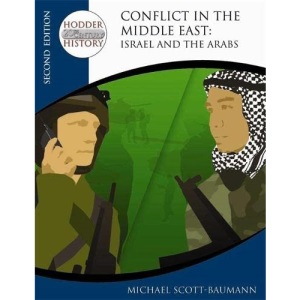 Conflict in the Middle East: Israel and the Arabs (Hodder Twentieth Century History)