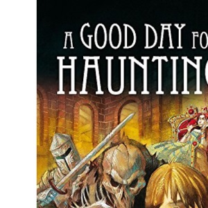 A Good Day For Haunting (The Invisible Friend)