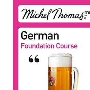 Michel Thomas German Foundation Course (Michel Thomas Series)