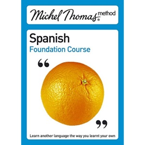 Total Spanish (Learn Spanish with the Michel Thomas Method) (Michel Thomas Series)