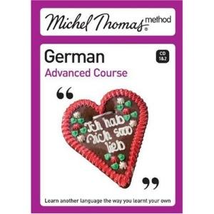 Michel Thomas Advanced Course: German (Michel Thomas Series)