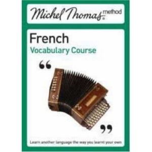 Michel Thomas Method: French Vocabulary Course (Michel Thomas Series)