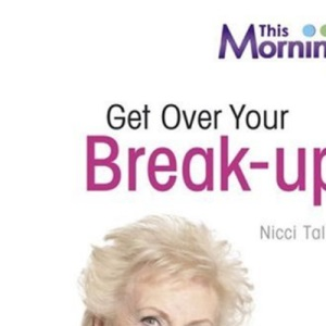 Get Over Your Break-up (LSU)