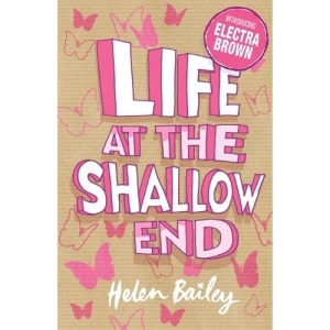 Life at the Shallow End: Book 1 (Electra Brown)