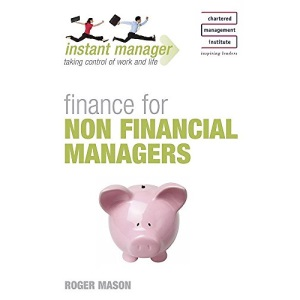 Instant Manager: Finance for non Financial Managers (IMC)