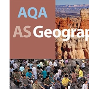AQA AS Geography: Student's Guide: Teacher's Guide