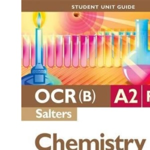OCR(B) A2 Chemistry (Salters) Student Unit Guide: Unit F334 Chemistry of Materials (Student Unit Guides)