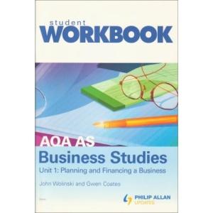 AQA AS Business Studies: Workbook Unit 1(Pack of 10 + Teacher's Book)