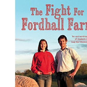 The Fight for Fordhall Farm