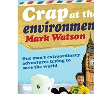 Crap at the Environment