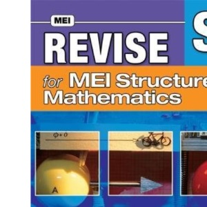 Revise for MEI Structured Mathematics: Level S1