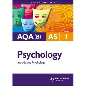 AQA (B) Psychology: Unit 1: Introducing Psychology
