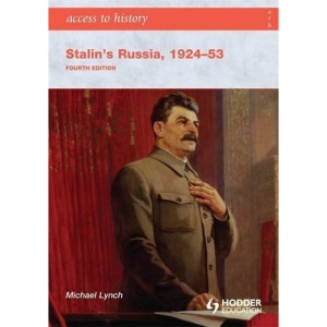 Stalin's Russia 1924-53 (Access to History)