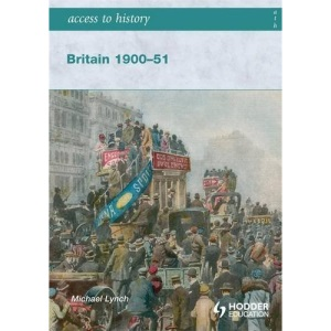 Britain 1900-51 (Access to History)