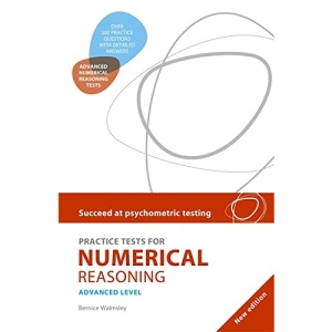Practice Tests for Numerical Reasoning: Advanced level (Succeed at Psychometric Testin)