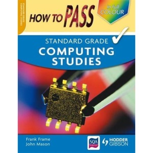How to Pass Standard Grade Computing