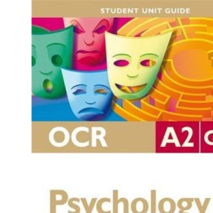 OCR A2 Psychology: Health and Clincial Psychology (Student Unit Guides)