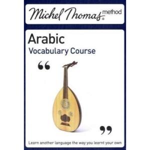 Michel Thomas Vocabulary Course: Arabic (Michel Thomas Series)