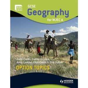 GCSE Geography for WJEC A Option Topics (WJG)