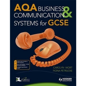 AQA Business and Communication Systems for GCSE (ABSG)