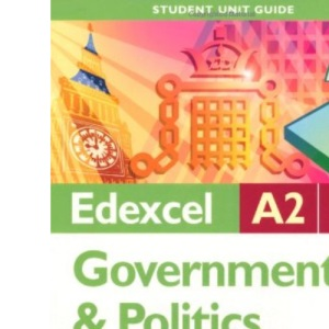 Edexcel A2 Government and Politics: Unit 4B: Other Ideological Traditions