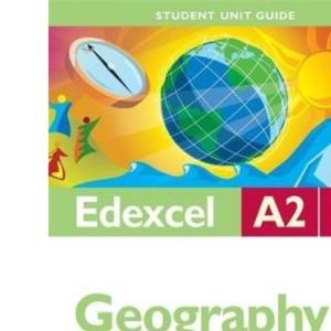 Edexcel A2 Geography Student Unit Guide: Unit 4 Geographical Research (Student Unit Guides)
