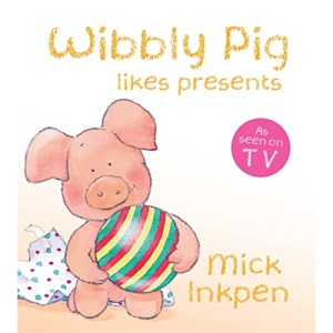 Wibbly Pig Likes Presents