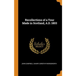 Recollections of a Tour Made in Scotland, A.D. 1803